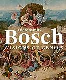 Hieronymus Bosch: Visions of Genius (Mercatorfonds (Yale))