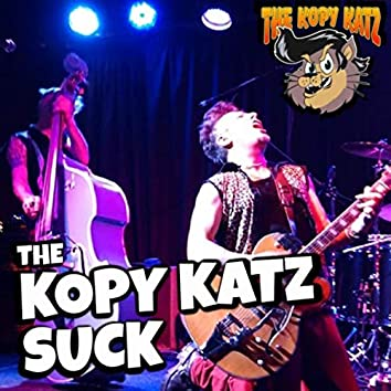 The Kopy Katz Suck