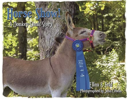 Horse Show! A Donkey-Donk Story