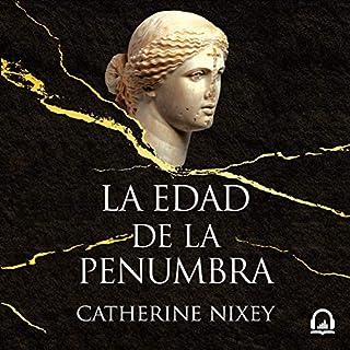 La edad de la penumbra [The Darkening Age] audiobook cover art