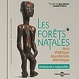 Les forêts natales - ambiances naturelles d'Afrique équatoriale atlantique (Exposition sonore au musée du Quai Branly Jacques Chirac)