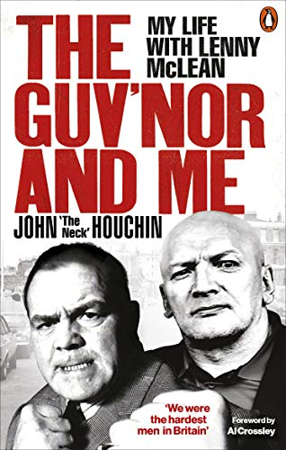 The Guv'nor and Me: My Life with Lenny McLean (English Edition)