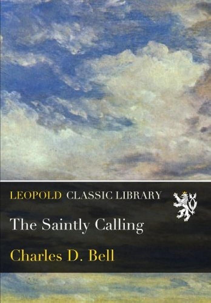 世代リーンシフトThe Saintly Calling