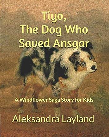 Tiyo, The Dog Who Saved Ansgar