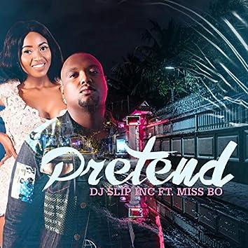 Pretend (feat. Miss Bo)