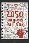 2050, une histoire du futur par Toperngpong