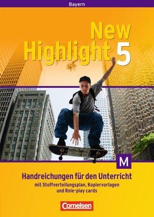 New Highlight Hauptschule Bayern, Band 5 für M-Klassen. Handreichungen für den Unterricht