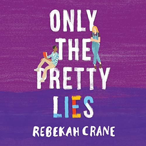 Only the Pretty Lies cover art