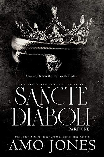 Sancte Diaboli: Part One (The Elite Kings Club Book 6) (English Edition)