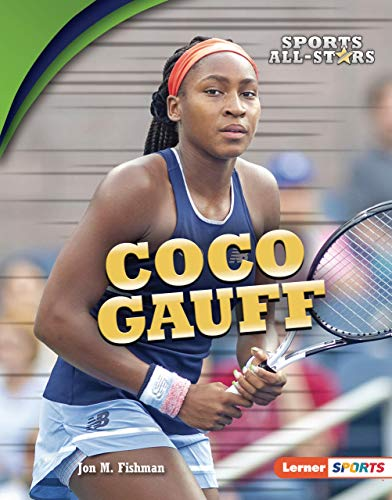 Coco Gauff (Sports All-Stars (Lerner  Sports)) (English Edition)