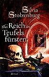 Das Reich des Teufelsfürsten: Historischer Roman (Vlad Draculea 2)