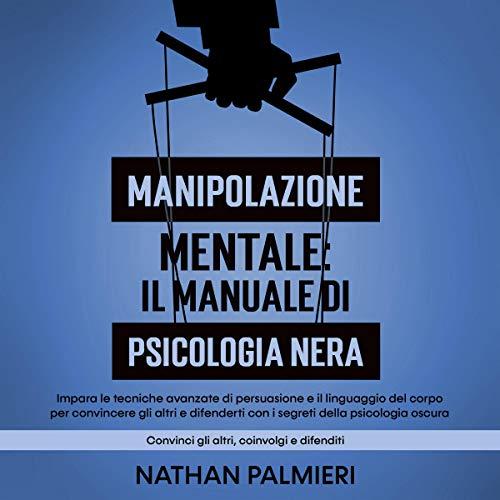Manipolazione Mentale - Il manuale di psicologia nera cover art