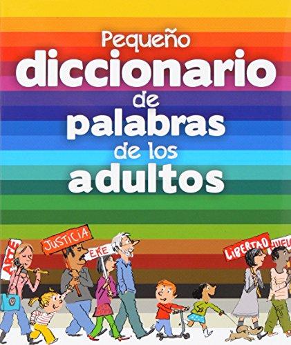 Pequeño diccionario de palabras para adultos