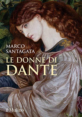 Le donne di Dante (Copertina rigida)