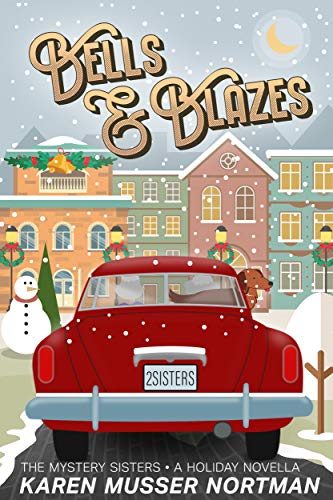 Bells and Blazes (The Mystery Sisters Book 4)