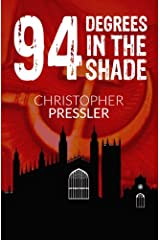 94 Degrees in the Shade: A Diary of Lies Paperback