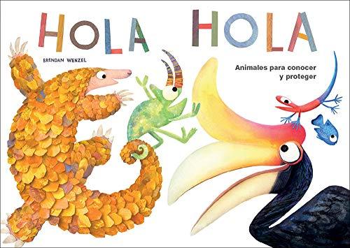 Hola animales para Conocer y PROTEGER: Mejor libro infantil del año según Amazon.com y The Washington Post: 3 (Cuentos con...