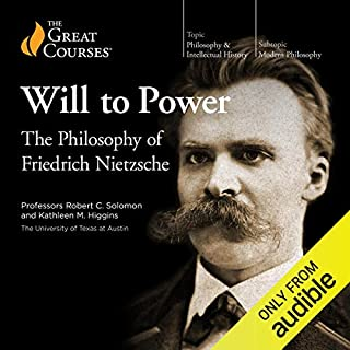 The Will to Power: The Philosophy of Friedrich Nietzsche                   Auteur(s):                                                                                                                                 The Great Courses,                                                                                        Kathleen M. Higgins,                                                                                        Robert C. Solomon                               Narrateur(s):                                                                                                                                 Kathleen M. Higgins,                                                                                        Robert C. Solomon                      Durée: 12 h et 17 min     38 évaluations     Au global 4,6