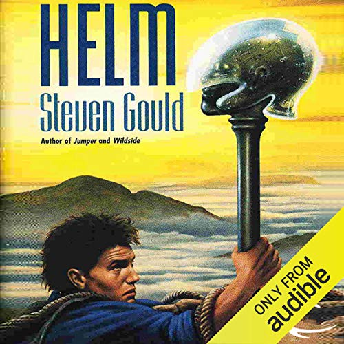 Helm Audiobook By Steven Gould cover art