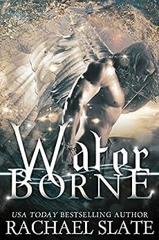 Water Borne (Halcyon Romance Series Book 3) by [Rachael Slate, Kelley Heckart]