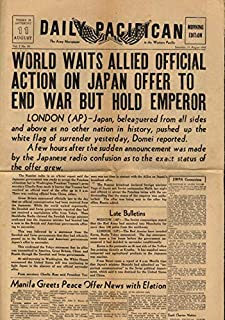 DAILY PACIFICAN 8/11 1945 World Awaits Formal Action on Japan Surrender