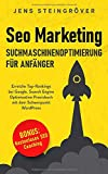 Seo Marketing - Suchmaschinenoptimierung für Anfänger: Erreiche Top-Rankings bei Google. Search Engine Optimization Praxisbuch mit dem Schwerpunkt WordPress. - Jens Steingröver