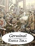 Germinal: édition originale et annotée