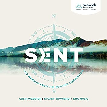 Sent: Live Worship from the Keswick Convention