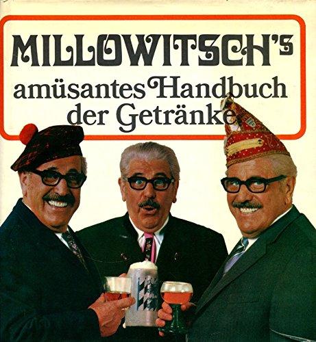 Millowitsch's amüsantes Handbuch der Getränke.
