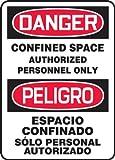 Accuform SBMCSP141VS Adhesive Vinyl Spanish Bilingual Sign, Legend 'DANGER CONFINED SPACE AUTHORIZED PERSONNEL ONLY/PELIGRO ESPACIO CONFINADO SOLO PERSONAL AUTORIZADO', 14' Length x 10' Width x 0.004' Thickness, Red/Black on White
