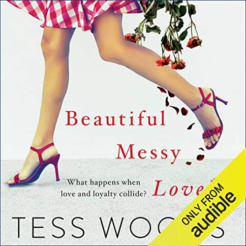 Beautiful Messy Love audiobook cover art