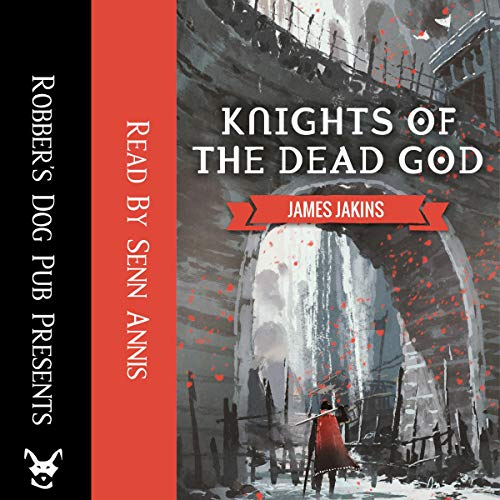 Knights of the Dead God audiobook cover art