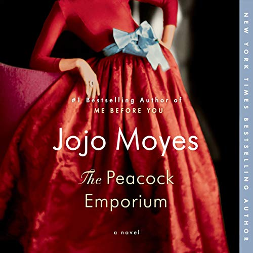 The Peacock Emporium     A Novel              By:                                                                                                                                 Jojo Moyes                               Narrated by:                                                                                                                                 Elizabeth Sastre,                                                                                        Christine Rendel,                                                                                        Fabio Tassone                      Length: 14 hrs and 47 mins     64 ratings     Overall 4.0