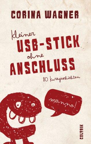 Kleiner USB-Stick ohne Anschluss: 80 Kurzgeschichten