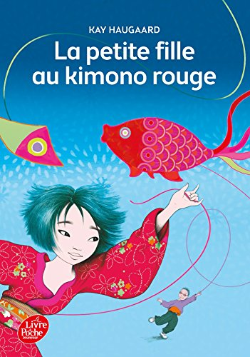 La petite fille au kimono rouge (Livre de Poche Jeunesse)