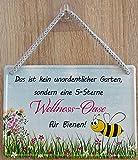 Hängeschild Schild 16x11cm - Das ist kein unordentlicher Garten sondern eine 5 Sterne Wellness Oase für Bienen vintage