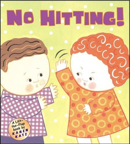 No Hitting!: A Lift-the-Flap Book (Karen Katz Lift-the-Flap Books)の詳細を見る