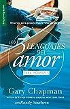 Los 5 Lenguajes del Amor Para Hombres = the Five Love Languages Men's Edition: Recursos Para Que Una Buena Relacion Sea Genial (Favoritos/ Favorites)