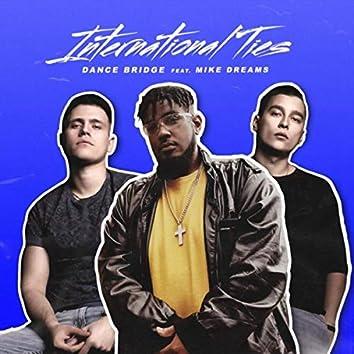 International Ties (feat. Mike Dreams)