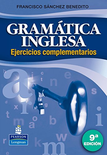 GRAMÁTICA INGLESA EJERCICIOS: Ejercicios complementarios (FUERA DE COLECCIÓN OUT OF SERIES)
