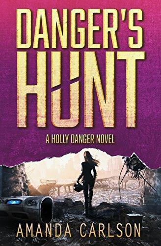 Download Danger's Hunt (Holly Danger) 1986387909