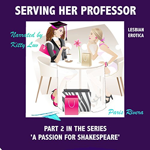 Serving Her Professor (Lesbian Erotica) audiobook cover art