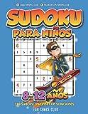 Sudoku para Niños 8-12 años: 288 Sudoku Infantil con Soluciónes / Pasatiempos para Niños 8 9 10 11 12 años (Sudoku Infantil 8-12 años)