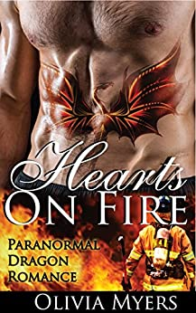 Hearts On Fire: Paranormal Dragon Romance by [Olivia Myers]