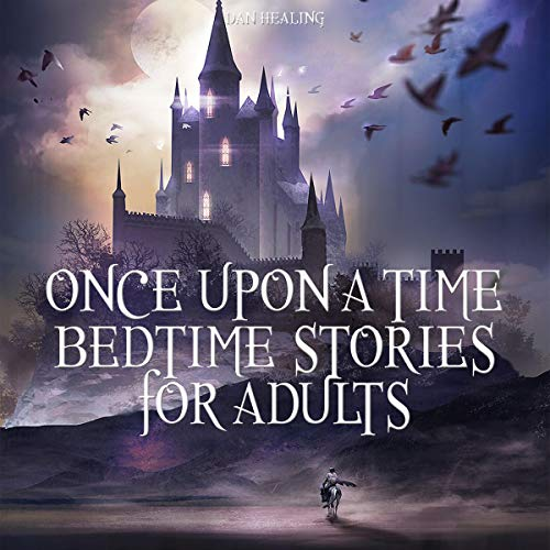 Once upon a Time - Bedtime Stories for Adults cover art