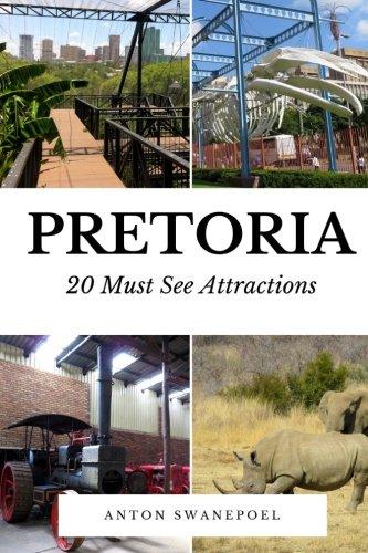 Pretoria: 20 Must See Attractions