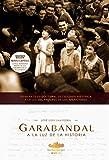 Garabandal: A la luz de la historia