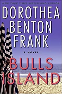 Best bulls island dorothea benton frank Reviews