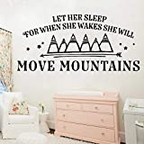 Las pegatinas de pared con frases divertidas hacen que se duerma cuando no está despierta Mueve la montaña a la decoración familiar de la habitación de los niños