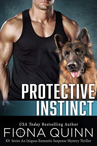 Protective Instinct (Cerberus Tactical K9 Book 2)